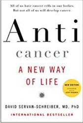 Anticancer: A New Way Of Life - book