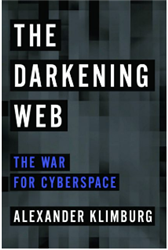 The Darkening Web: The War for Cyberspace - book