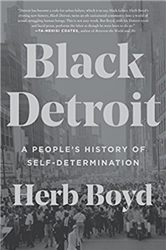 Black Detroit: A People's History of Self-Determination - book