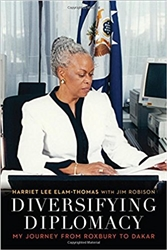 Diversifying Diplomacy My Journey from Roxbury to Dakar- Book + CD