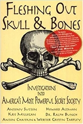 Fleshing Out Skull & Bones: Investigations Into America's Most Powerful Secret Society-Book
