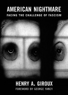American Nightmare: Facing the Challenge of Fascism- Book
