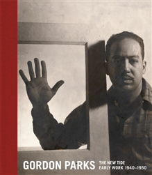 Gordon Parks: The New Tide Early Work, 1940-1950- Book