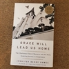 Grace Will Lead Us Home - Book