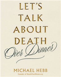 Let's Talk about Death over Dinner - Book