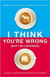 I think You're Wrong, (But I'm Listening.) - Book