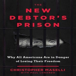 New Debtors' Prison: Why All Americans Are in Danger of Losing Their Freedom - Book