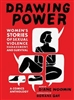 Drawing Power: Women's Stories of Sexual Violence, Harassment and Survival- Book