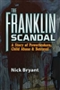 The Franklin Scandal: A story of Powerbrokers, Child Abuse & Betrayal Description-Book