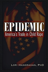 Epidemic: America's Trade in Child Rape-Book