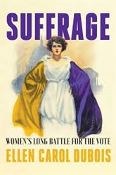 Suffrage: Women's Long Battle for the Vote-Book