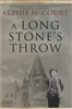A Long Stone Throw