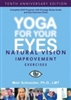 YOGA FOR YOUR EYES with MEIR SCHNEIDER - DVD