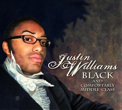 Justin Williams Comedy DVD: Black and Comfortably Middle Class