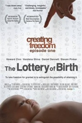 Creating Freedom, The Lottery of Birth