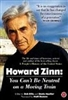 Howard Zinn, You Can't Be Neutral On A Moving Train, DVD