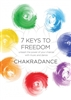 7 Keys to Freedom DVD - Unleash the Power of Your Chakras with Music and Dance