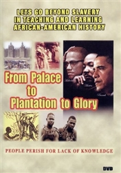 From Palace to Plantation to Glory