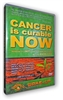 Cancer is Curable Now - DVD