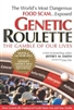 Genetic Roulette: The Gamble of Our Lives - DVD