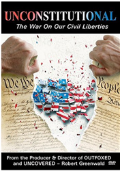 Unconstitutional: The War On Our Civil Liberties
