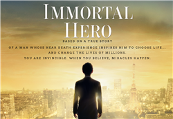 Immortal Hero Movie Screening Pair of Tickets Oct 18 - EMAIL REQUIRED