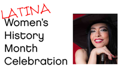 Latina Women's History Month Celebration - Ticket