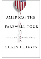 Ticket and Book - Chris Hedges Event-  America: The Farewell Tour- CREDIT CARD ONLY