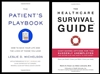 Patient's Playbook & Healthcare Survival Guide - 2 Book Pack