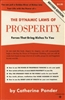 The Dynamic Laws of Prosperity: Forces That Bring Riches to You- Book