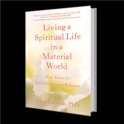 Living A Spiritual Life in a Material World by Anna Gatmon, Book, Interview CD and BookClub