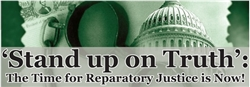 Stand up on Truth: Reparatory Justice is Now! -  6 DVD Set on Reparations