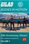 Bodies in Motion 30th Annivesary Shows - Vol 2