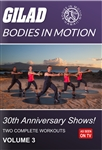 Bodies in Motion 30th Annivesary Shows - Vol 3