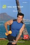 Gilad's Total Body Sculpt Vol 5 - as seen on TV