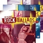 The Ultimate Rock Ballads Collection ~Time Life's Music 10 CD Set