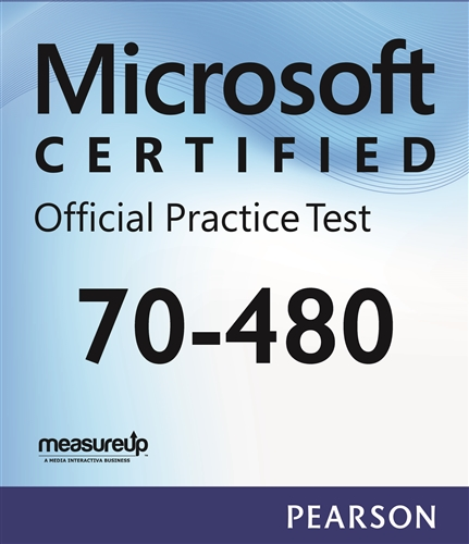 70-480: Programming in HTML5 with JavaScript and CSS3 Practice Test
