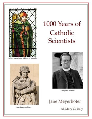 1000 Years of Catholic Scientists
