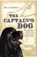 Captain's Dog: My Journey with the Lewis and Clark Tribe