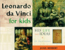 Leonardo da Vinci for Kids - His Life and Ideas