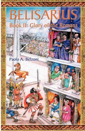 Belisarius - Book II: Glory of the Romans