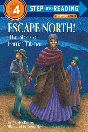 Escape North!: The Story of Harriet Tubman