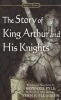 Story of King Arthur and His Knights (Pyle)