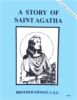 A Story of Saint Agatha, In the Footsteps of the Saints Series