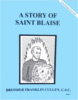 A Story of Saint Blaise, In the Footsteps of the Saints Series