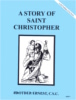 A Story of Saint Christopher, In the Footsteps of the Saints Series