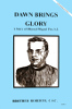 Dawn Brings Glory - A Story of Blessed Miguel Pro, S.J., In the Footsteps of the Saints Series