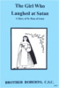 Girl Who Laughed at Satan - A Story of St. Rose of Lima, In the Footsteps of the Saints Series
