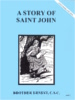A Story of Saint John, In the Footsteps of the Saints Series