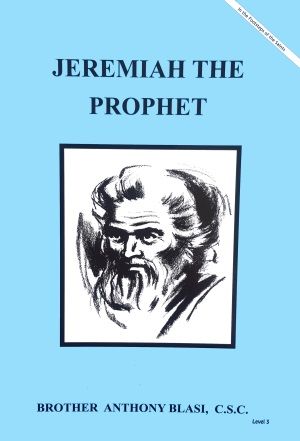 Jeremiah The Prophet, In the Footsteps of the Saints Series